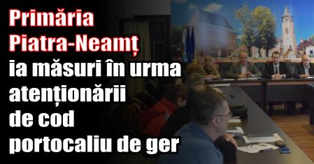 Primăria Piatra-Neamț ia măsuri în urma atenționării de cod portocaliu de ger